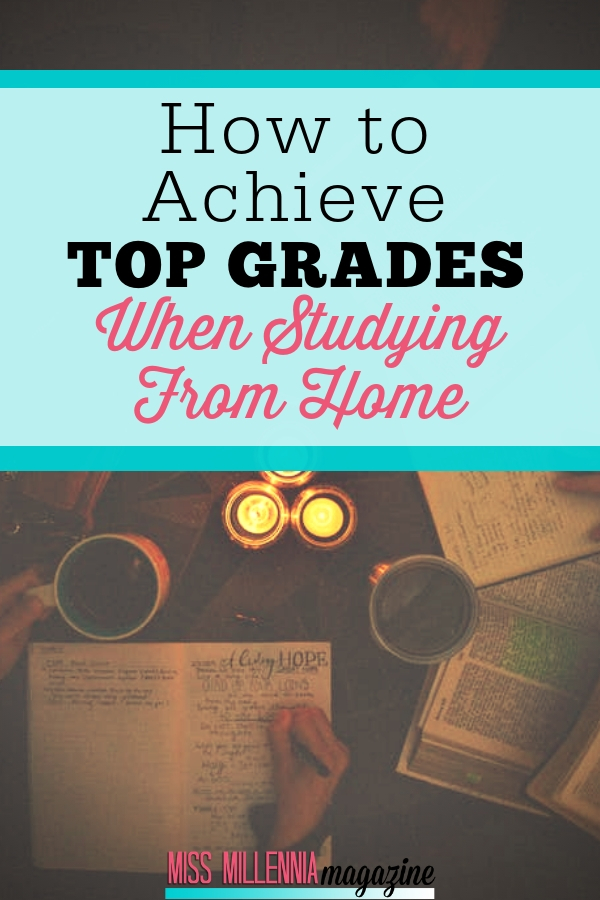 Here are some useful tips in feeling ready to take on the challenge of achieving top grades when you're studying from home.