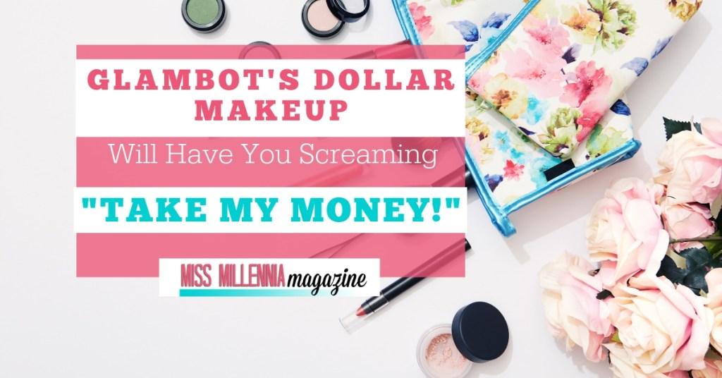 glambot dollar