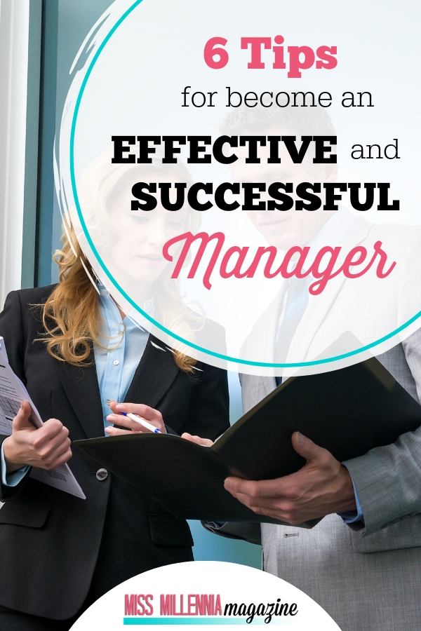 6 Tips for Become an Effective and Successful Manager