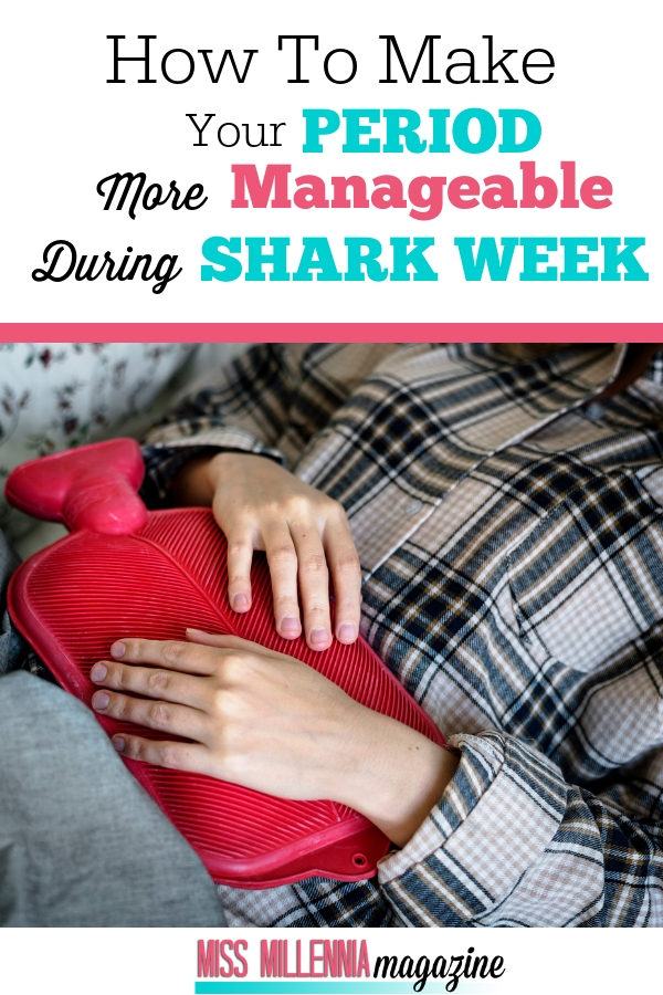 How to make your period more manageable during shark week