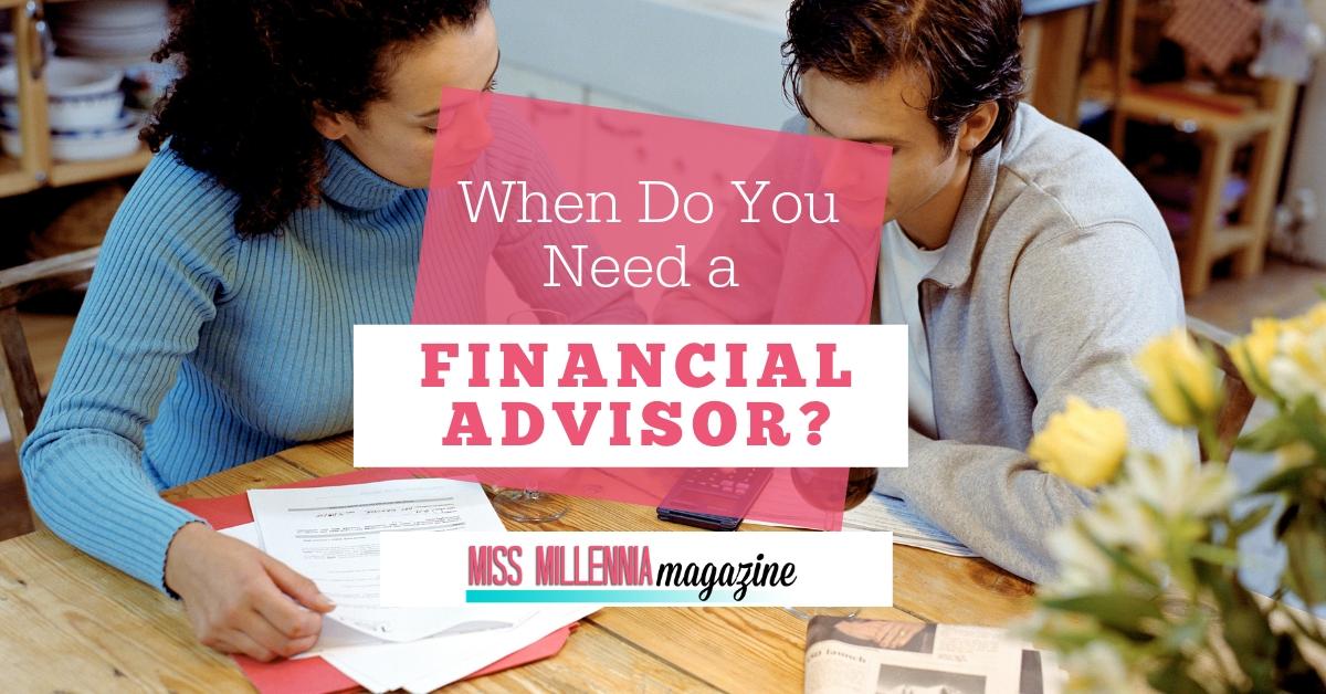 When do you need a Financial advisor? facebook image