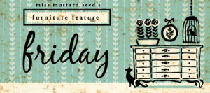 Mustard Seed Creations Furniture Feature Friday
