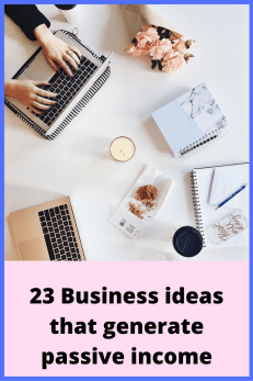 Business ideas that generate passive income without any investment. Smart business ideas that generate passive income
