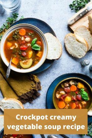 Crockpot creamy vegetable soup recipe