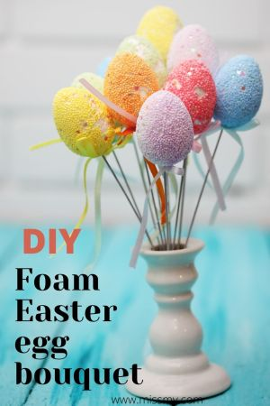 DIY Foam Easter egg bouquet