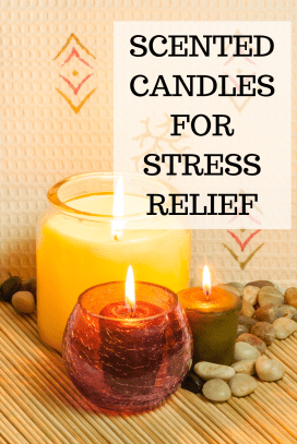 AROMATHERAPY CANDLES FOR STRESS RELIEF. Scented candles for anxiety and stress relief.