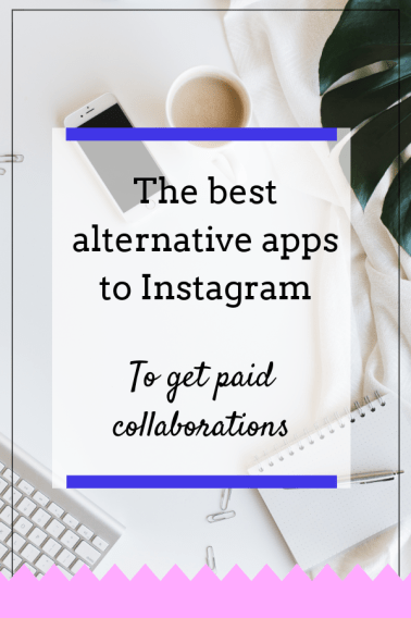 The best alternative apps to Instagram and how to get paid collaboration. instagram look alike app