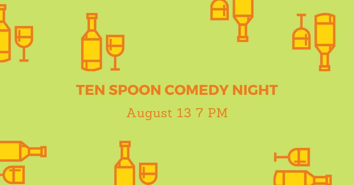Ten Spoon Comedy Night in Missoula, Montana