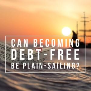 Becoming debt-free: it's not always easy