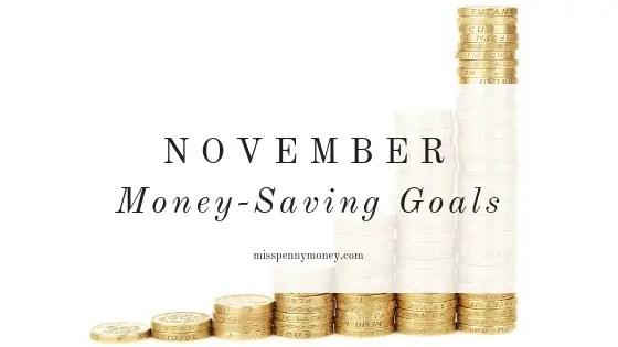 Money-Saving Goals for November