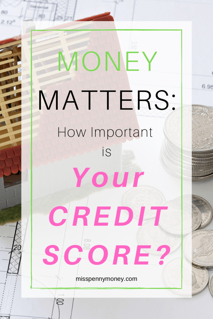 Is Your Credit Score Important