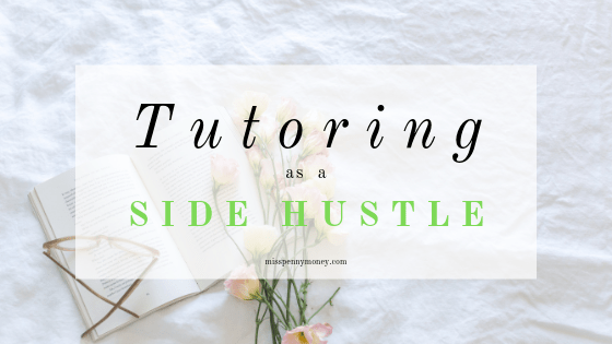 Tutoring As a Side Hustle – The Frugal Frenchie