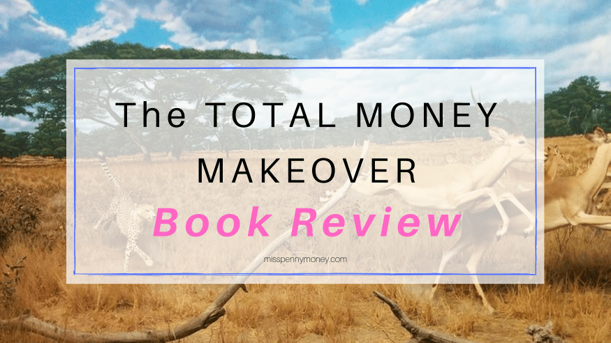 The Total Money Makeover Reviews