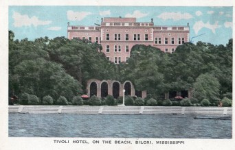 Tivoli Hotel, Biloxi- post card