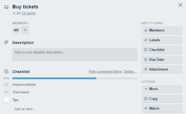 In Trello, you can add detail of a card and monitor the progress