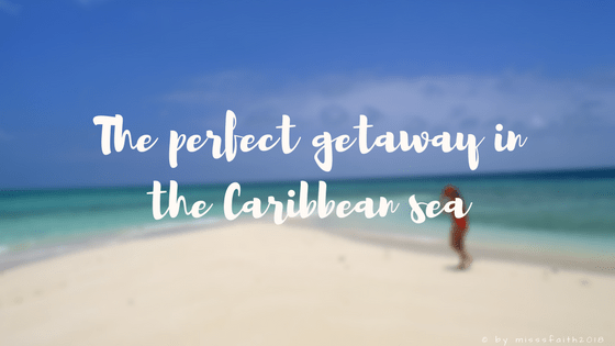 The perfect getaway in the Caribbean sea