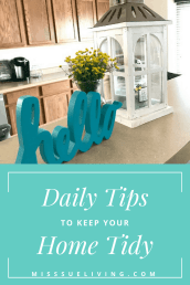 Daily Tips to Keep Your Home Tidy