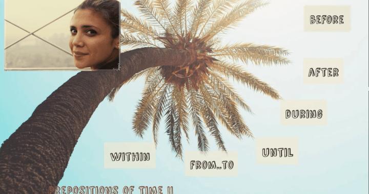 Prepositions of Time Part II – Предлози за време (втора част)