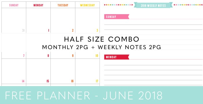 FREE HALF SIZE PLANNER COMBO – JUNE 2018