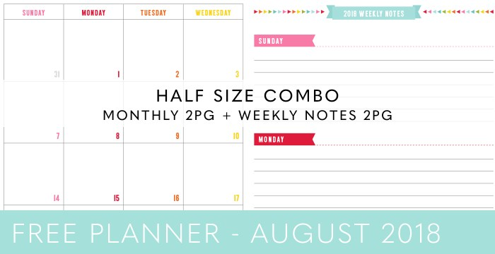 FREE HALF SIZE PLANNER COMBO – AUGUST 2018