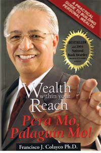 PERSONAL FINANCE: Wealth Within Your Reach, Pera Mo, Palaguin Mo