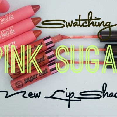 SWATCH: PINK SUGAR'S NEW LIP SHADES