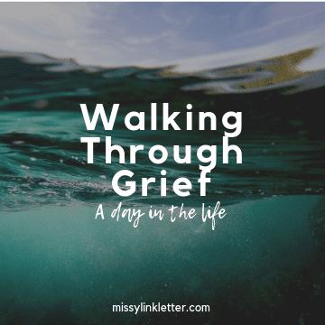 Walking Through Grief