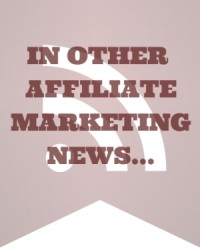 In Other Affiliate Marketing News - MissyWard.com