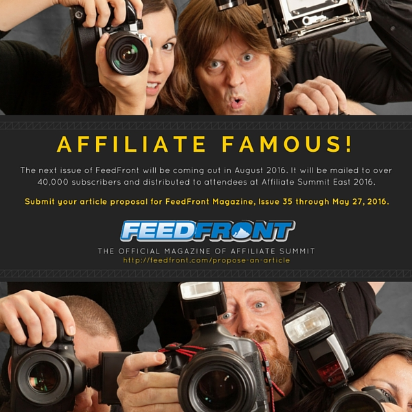 FeedFront Magazine Issue 35 - Submit Your Article Proposal and Become Affiliate Famous