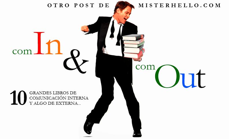 XXXIV | 10 LIBROS DE COMUNICACIÓN INTERNA CON ALGO DE EXTERNA