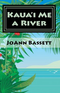 Cover of Kaua'i Me a River