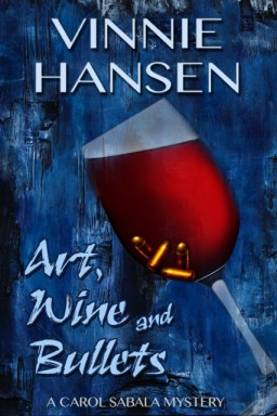 book cover for Art, Wine and Bullets