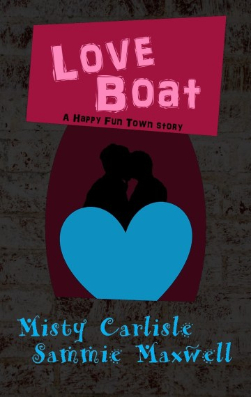 Love Boat: A Happy Fun Town Story