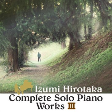 COMPLETE SOLO PIANO WORKS III