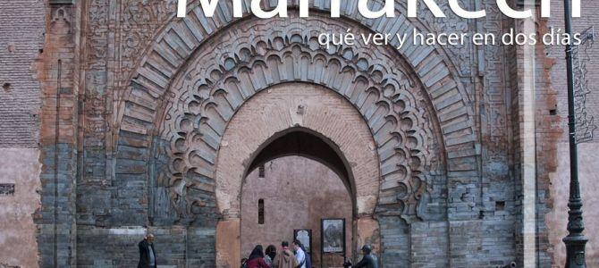 Marrakech, qué ver y hacer en dos días