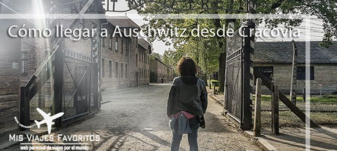 Cómo llegar a Auschwitz desde Cracovia