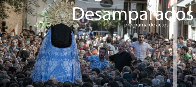 Virgen de los Desamparados (programa de actos en su honor)