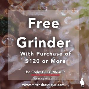 Mitch's Boutique- Free Grinder Deal
