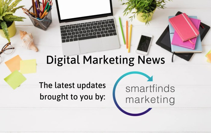 SmartFinds Marketing Digital Marketing News