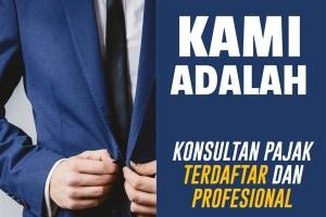 Jasa Konsultan Pajak Jakarta Selatan – Kantor Konsultan