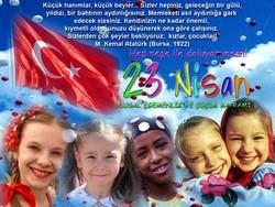 Ulusal Egemenlik ve Çocuk Bayramımız Kutlu Olsun
