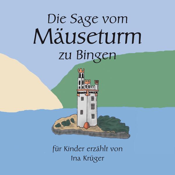 """""""Die Sage vom Mäuseturm"""": Binger Thema, Binger Autorin, Binger Verlag."""