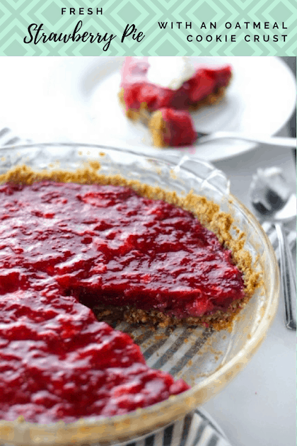 Fresh Strawberry Pie with An Oatmeal Cookie Crust