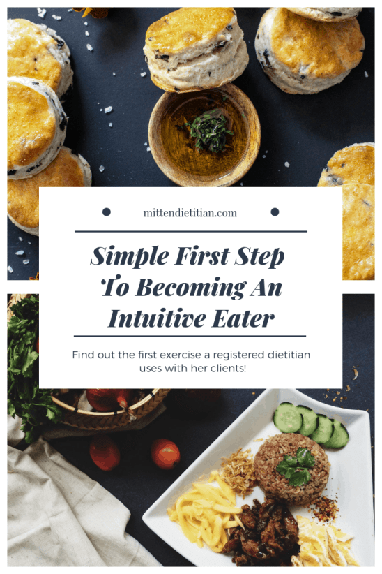 Finally! A simple first step to becoming an intuitive eater! Straight from a Registered Dietitian!