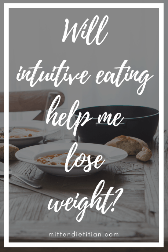 "If you've ever wondered ""Will intuitive eating help me lose weight?"" then you need to read this! #intuitiveeating #weightloss #HAES #allfoodsfit #healthy"