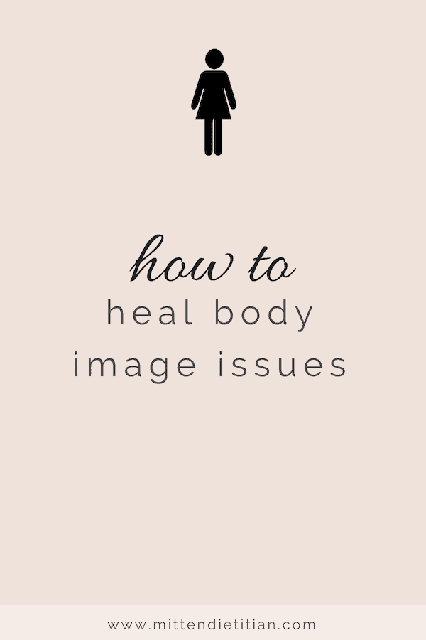 Heal body image issues