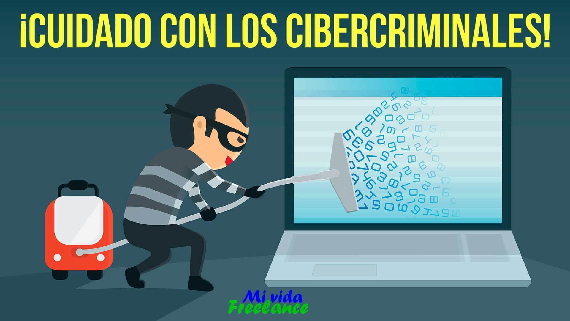 cuidado-cibercriminales-mi-vida-freelance