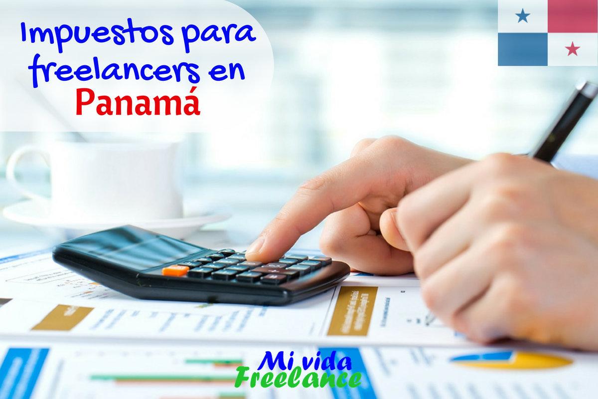 impuestos-para-freelancers-panama-mi-vida-freelance