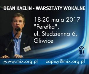 WARSZTATY WOKALNE DEAN KAELIN Gliwice, maj 2017