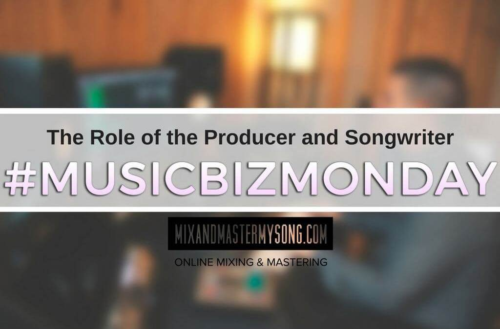 The Role of the Producers and Songwriters